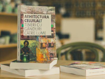 """Lansarea Cartii """"Arhitectura Celuilalt"""""""